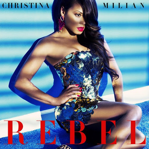 Christina Milian альбом Rebel