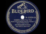 1939 HITS ARCHIVE Comes Love - Artie Shaw (Helen Forrest, vocal)