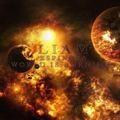Liam Espinosa альбом World Is Burning