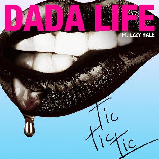 Dada Life альбом Tic Tic Tic