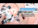 Introducing the brand NEW Twilight collection by American Crafts & 1Canoe2!