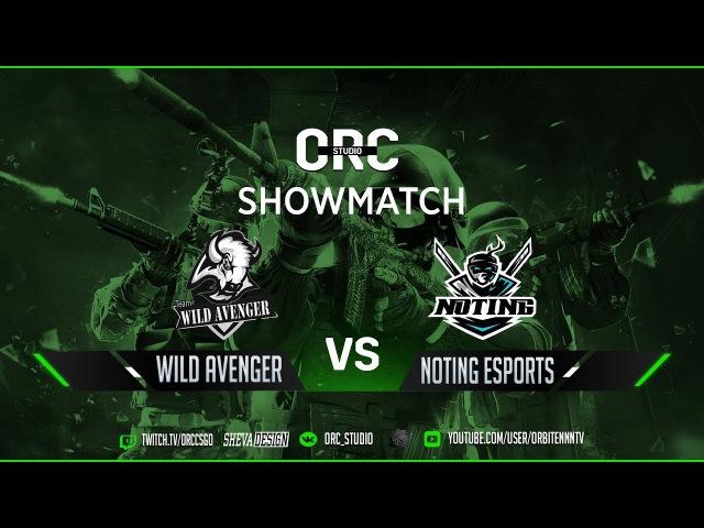 Show Match 1 - WILD AVENGER vs NoTing eSports [bo1cobble]
