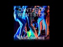 Cant Stop Wont Stop - Funky House Disco - Essential Dance Mix 10
