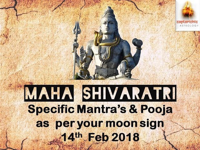 Auspicious Shivaratri Mantra: Your Moon Sign Mantra to Chant for Prosperity