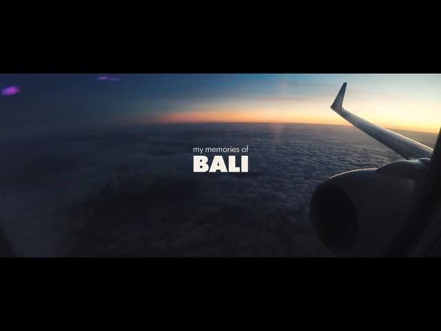BALI. My memories