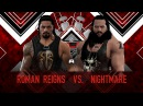 WFW PPV TLC - Roman Reigns vs The Nightmare [Table match for IC Championship]