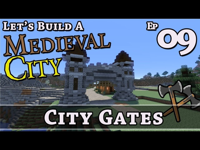 How To Build A Medieval City E9 City Gates Minecraft Z One N Only