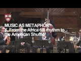 Wynton at Harvard, Chapter 10 From the African 68 Rhythm to the American Shuffle