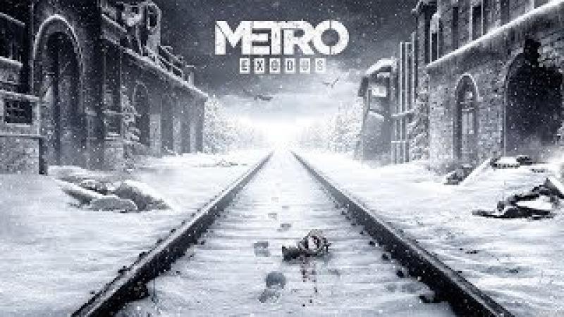 Metro Exodus | E3 2017 | 2160p 60fps | PEGI UK | 4K Trailer