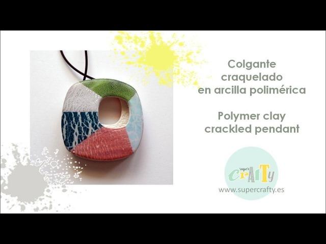 Colgante craquelado en arcilla polimérica - Polymer clay crackled pendant