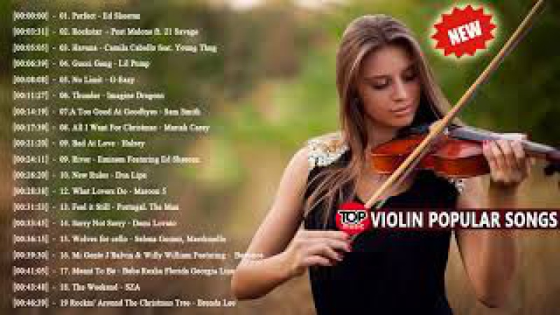 Most Popular Violin Covers of Popular Songs 2018 Best Instrumental Violin Covers 2018 смотреть онлайн без регистрации