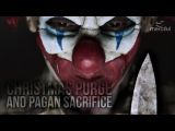 Christmas Purge and Pagan Sacrifice (Eye Opener)