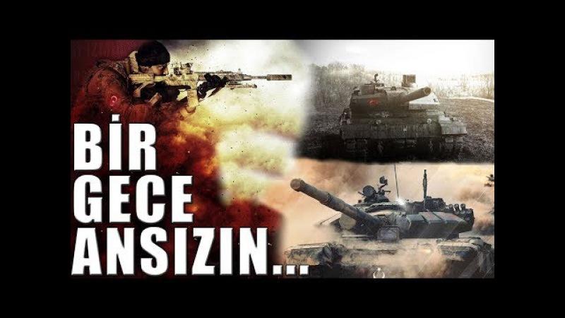 Afrin Operasyonu Klibi | Bir Gece Ansızın... | TSK