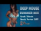 best of the beach parties on the greek islands bob deep mix live deep house summer 2017