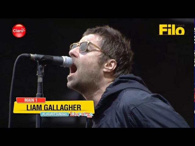 Liam Gallagher − Rock 'n' Roll Star − Lollapalooza Argentina 2018