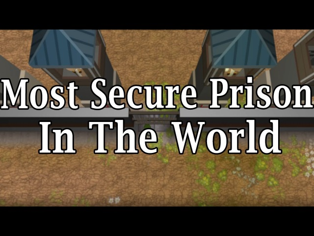 The Most Secure Prison In The World