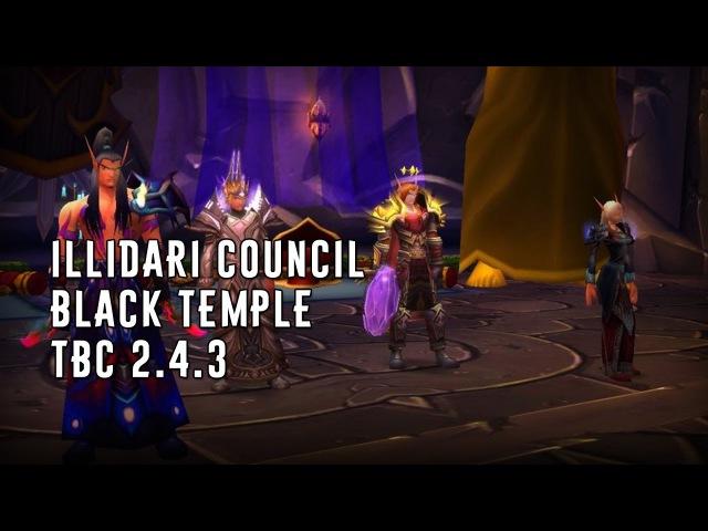 Illidari Council / Black Temple / TBC 2.4.3 / First kill