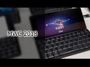 Блиц №21. MWC 2018. Gemini PDA