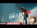 Full Album CON.FI.DEN.TIAL Diljit Dosanjh Audio Jukebox