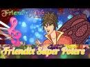 Friendix Club - Stagione 1 | Canzone Friendix Super Potere [COMPLETA]