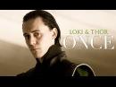 Thor Loki | Once