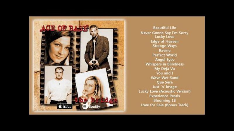 Ace of Base - The Bridge (1995) [Full Album]