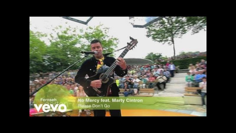 No Mercy - Please Don't Go (ZDF-Fernsehgarten 01.06.2014) (VOD)