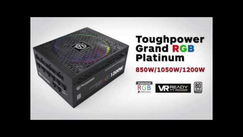 Toughpower Grand RGB Platinum Power Supplies Introduction