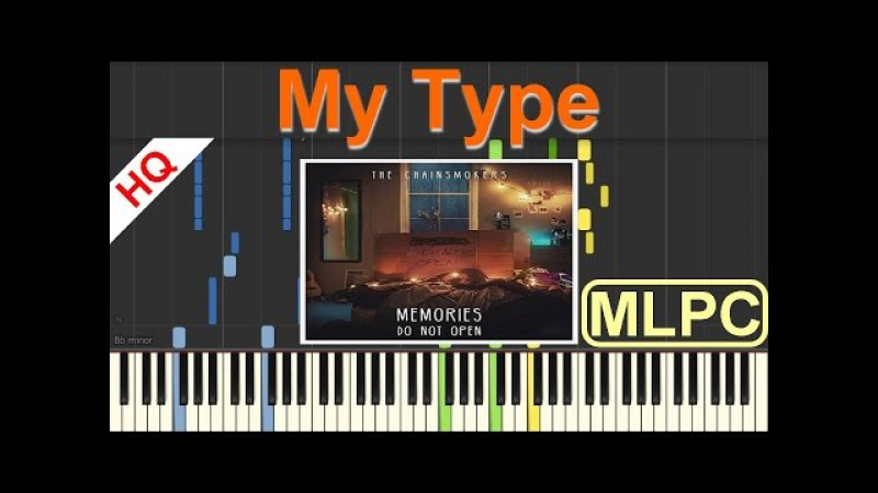 The Chainsmokers feat. Emily Warren - My Type I Piano Tutorial Sheets by MLPC