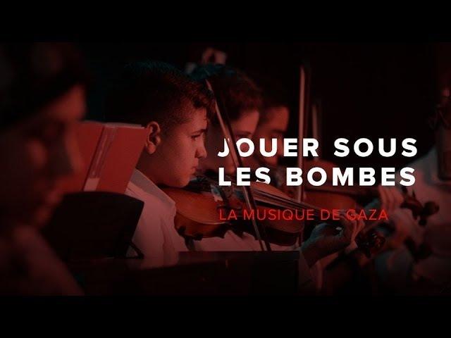 Jouer sous les bombes la musique de Gaza