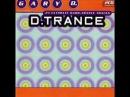 D TRANCE VOL 1 I FULL ALBUM 221 14 MIN HD HQ HIGH QUALITY GERMANY 1995 GARY D R I P