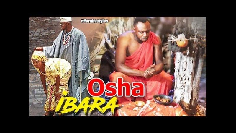 Osha Ibara - Latest Yoruba Movies 2018|Latest 2018 Nigerian Nollywood Movies|2018 Yoruba Movies