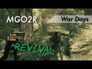Metal Gear Online - War Days 2 | Saveliy