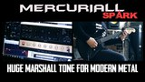 Mercuriall Spark - Huge Marshall tone for Modern Metal