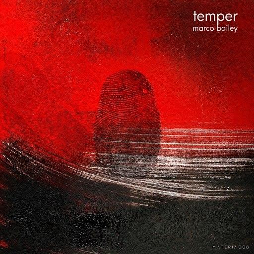 Marco Bailey альбом Temper