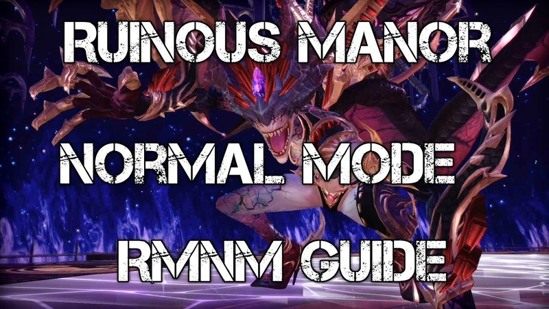 Tera Guide Ruinous Manor Normal Mode Guide RMNM PS4 XBOX ONE patch