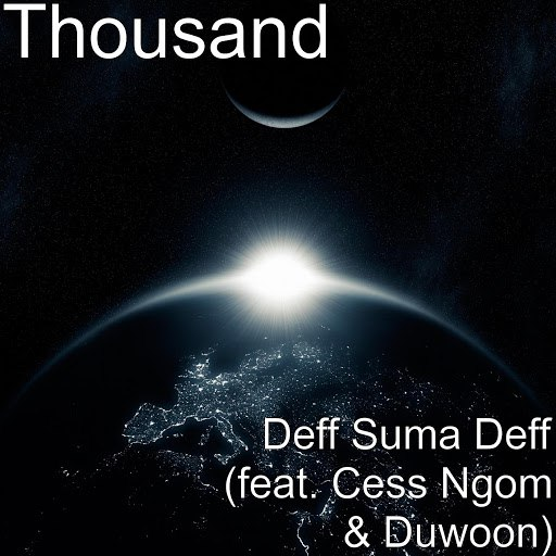 Thousand альбом Deff Suma Deff (feat. Cess Ngom & Duwoon)