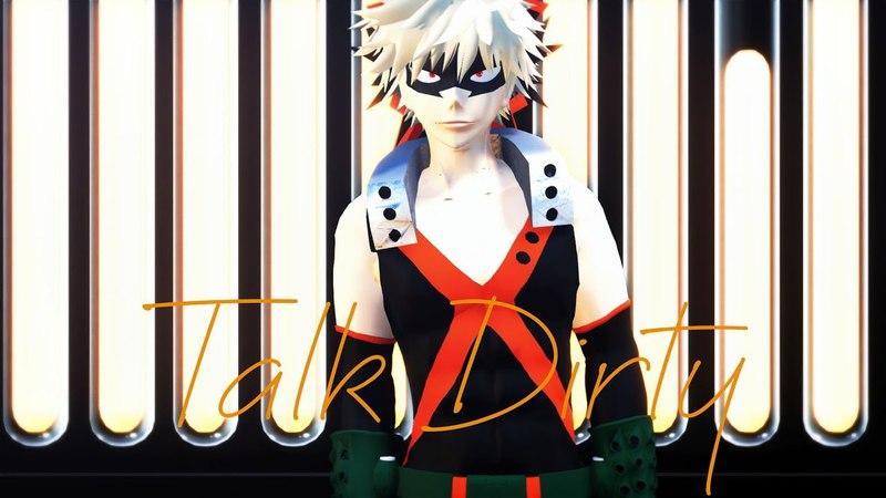 【MMD BNHA】『僕のヒーローアカデミア』 TALK DIRTY