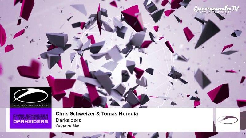 Chris Schweizer Tomas Heredia - Darksiders (Original Mix)