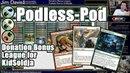 The Biggest of Toolboxes - Podless Pod Donation Bonus League for KidSoldja