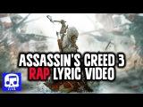 Assassin's Creed 3 Rap LYRIC VIDEO by JT Machinima