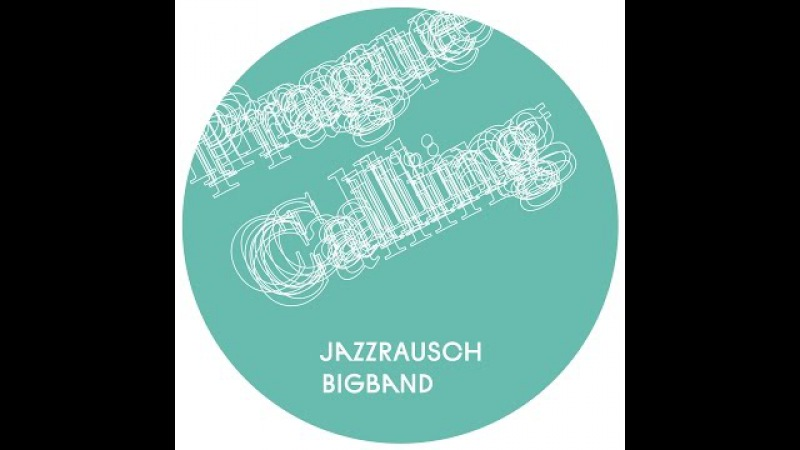 Jazzrausch Bigband - Back Home (Coeo Remix)