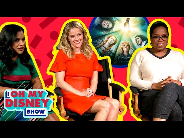 We Sat Down With Oprah, Reese, and Mindy From A Wrinkle in Time | Oh My Disney Show by Oh My Disney