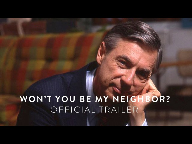 WONT YOU BE MY NEIGHBOR - Official Trailer [HD] - In Select Theaters June 8