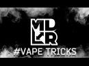 MDLR Promo Vape Trickers