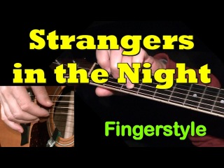STRANGERS IN THE NIGHT, Frank Sinatra: Fingerstyle Guitar + TAB by GuitarNick
