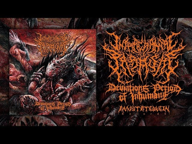 INTRACRANIAL PARASITE - DEVIATIONS PERIOD OF INHUMANE [REISSUE] (2017) [FULL ALBUM STREAM]