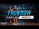 B-Dash &amp Jaja Vankova FrontRow World of Dance Boston 2017 #WODBOS17