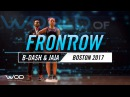B Dash Jaja Vankova FrontRow World of Dance Boston 2017 WODBOS17