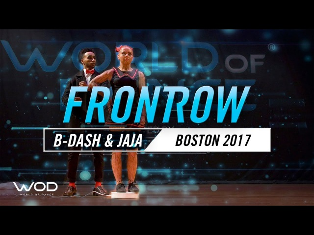 B-Dash Jaja Vankova | FrontRow | World of Dance Boston 2017 | WODBOS17